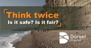 People are asked to Think Twice about visiting Dorset over the bank holiday weekend