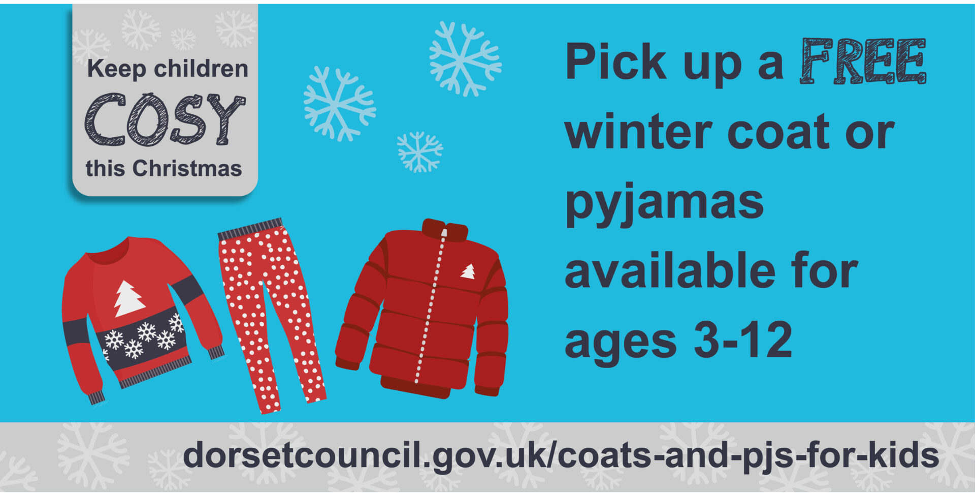 Pick-up free winter coats or pyjamas available for ages three to 12.