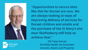 Dorset Council ambitious for former school site
